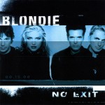 Blondie: No Exit