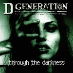 D Generation: Through the Darkness