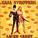 Gaza Strippers: Laced Candy