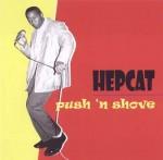 Hepcat: Push n Shove