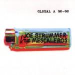 Joe Strummer and the Mescaleros: Global a Go-Go