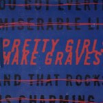 Pretty Girls Make Graves: EP