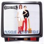 Stero Total: Musique Automatique