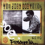 The John Doe Thing: Freedom is