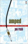 Amped - Notes From A Go-Nowhere Punk Band