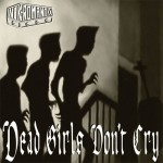 Nekromantix: Dead Girls Don't Cry