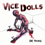 Vice Dolls: Die Trying