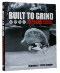 Built to Grind: 25 Years