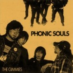The Gimmies: Phonic Souls