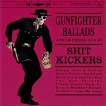 shitkickers-gunfighter-ballads