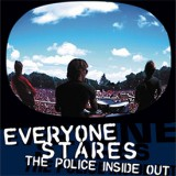 Everyone Stares: The Police Inside Out
