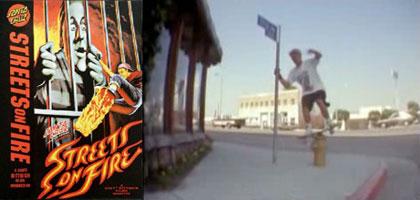 Streets on Fire - Santa Cruz