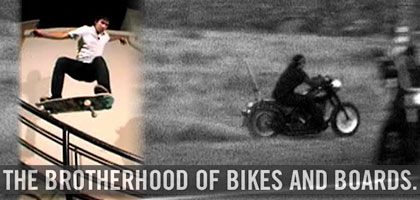 Brotherhood of Bikes & Boards