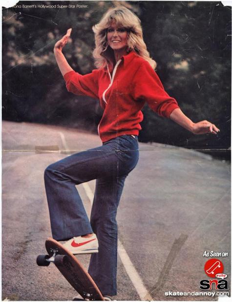 Farrah Fawcett on a skateboard