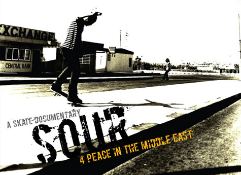 Sour - Skate for peace in the middle east