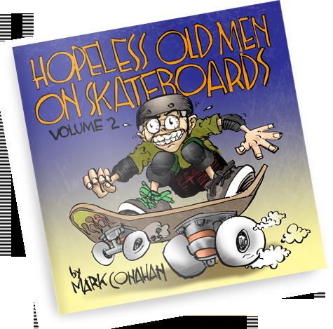 Hopeless Old Men on Skateboards Volume 2
