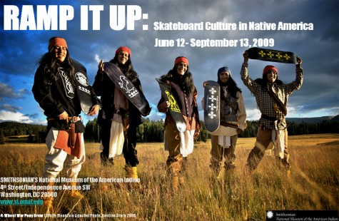 Ramp it Up - Smithsonian museum of the American Indian - skateboard exhibit